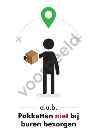 Pakketten niet bij buren bezorgen zwart witte sticker